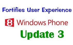 Windows Phone 8 Update 3 – Fortifies User Experience